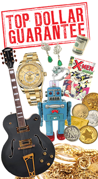 Top Dollar Gaurantee - Vintage Guitars - Vintage Watches - Tin Robots - Coins, gold, silver - X-men Comics - Estate jewelry